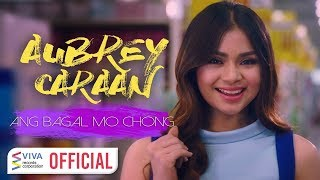 Repeat youtube video Aubrey Caraan - Ang Bagal Mo Chong [Official Music Video]