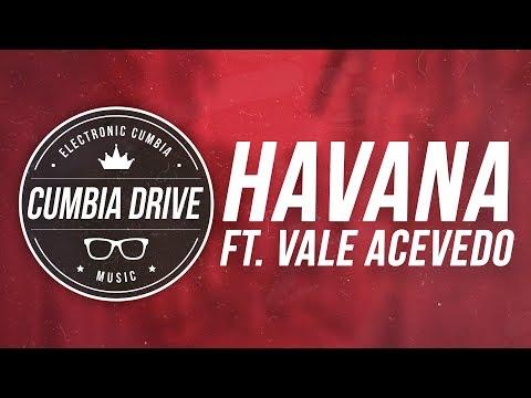 Havana - Cumbia Drive Ft. Vale Acevedo - @camila_cabello