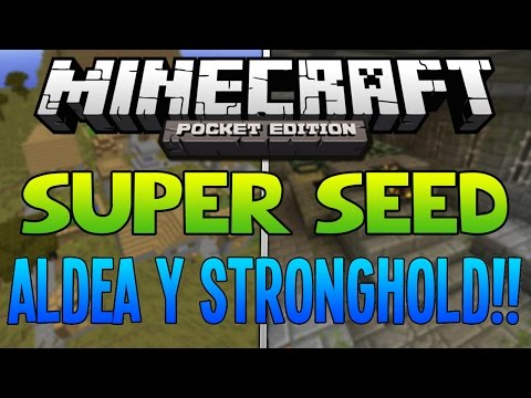 SUPER SEED! - Aldea y Stronghold | Minecraft PE 0.9.0