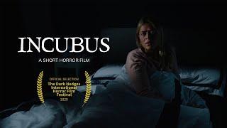 Incubus - Short Horror Film