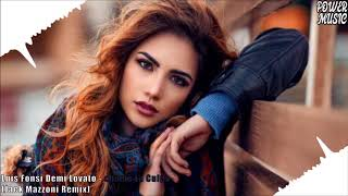 Luis Fonsi Demi Lovato - chame La Culpa (Jack Mazzoni Remix)