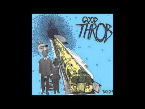 """Good Throb """"Acid House"""""""
