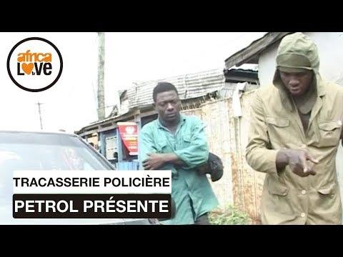 PETROL présente Tracasserie Policière (Cameroun, 2011)