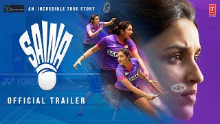 Saina: Official Trailer | Parineeti Chopra | Bhushan Kumar | Releasing 26 March 2021