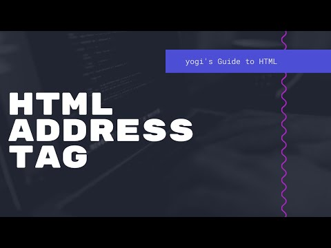 HTML Address - Yogi's Guide To HTML - Episode 11