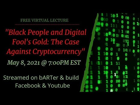 Black People and Digital Fool's Gold: The Case Against Cryptocurrency