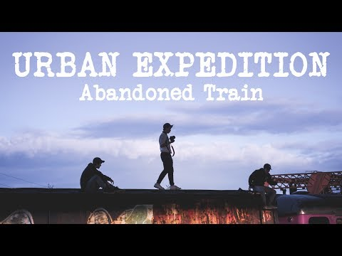Urban Expedition: Abandoned Train