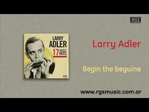 Larry Adler - Begin the beguine