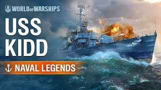 Naval Legends - USS Kidd [NA]