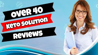 Over 40 Keto Solution Reviews - [REAL] Over 40 Keto Solution P…