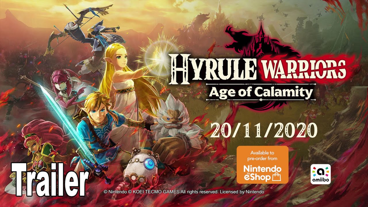 Hyrule Warriors Age Of Calamity Reveal Trailer Hd 1080p Youtube