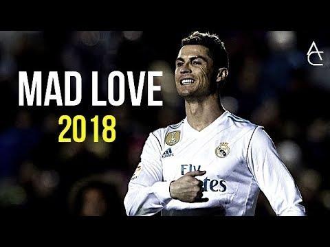 Cristiano Ronaldo 2018 Sean Paul, David Guetta ft. Becky G - Mad Love | Skills & Goals | HD