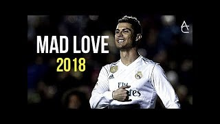 Cristiano Ronaldo 2018 ● Sean Paul, David Guetta Ft. Becky G - Mad Love  Skills & Goals