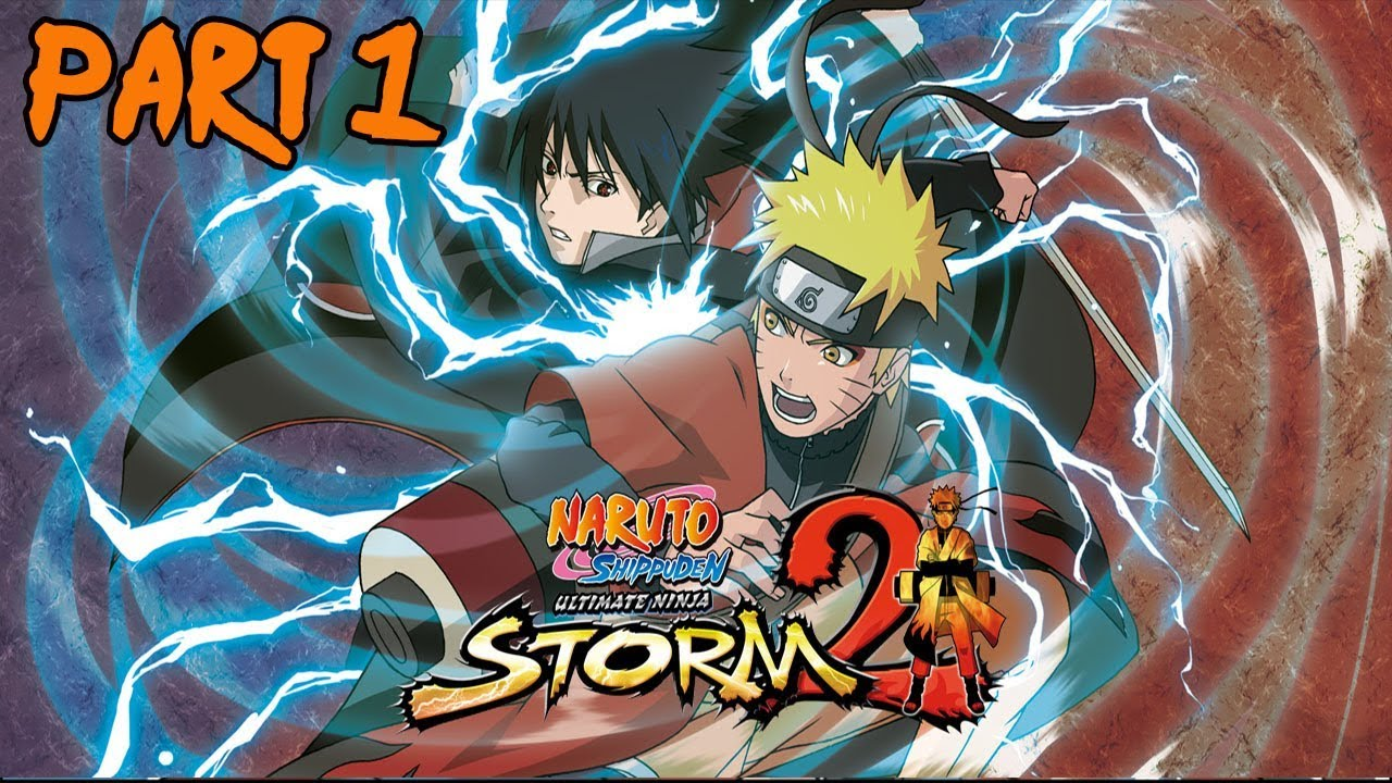 Naruto Shipudden: Ultimate Ninja Storm 2 HD Remaster Gameplay Part 1  Trilogy/Legacy