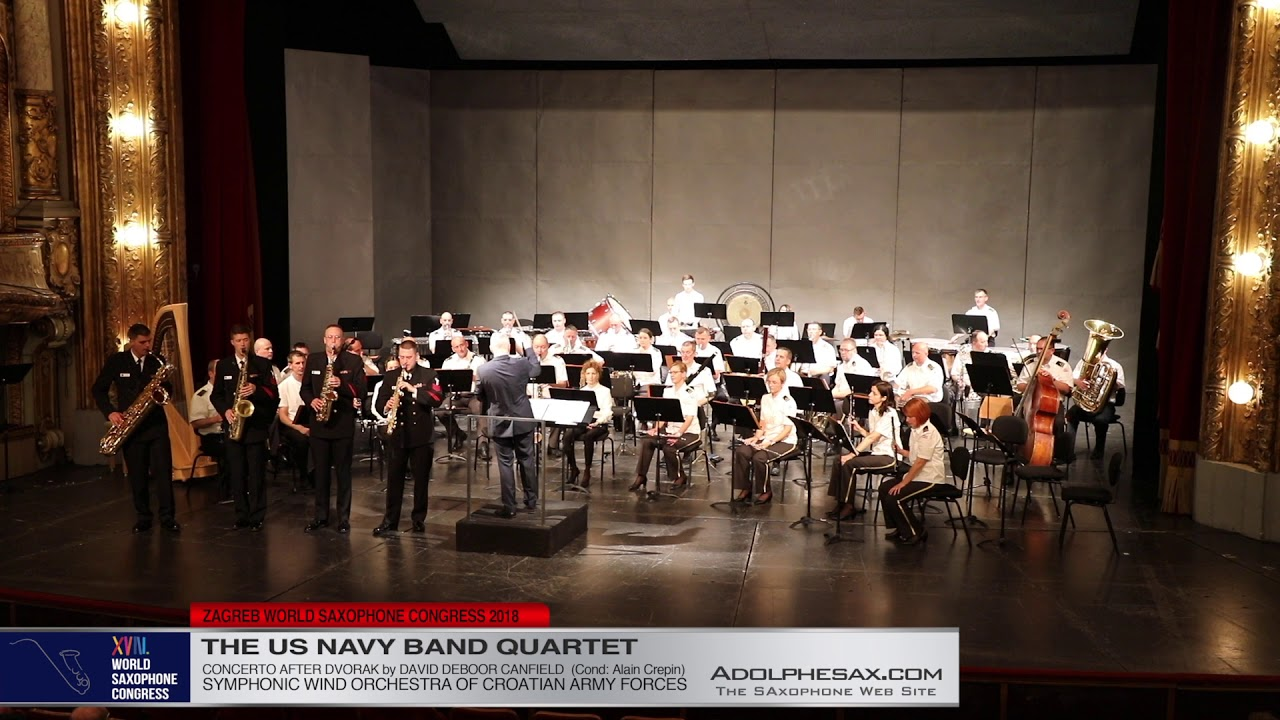 Concerto after Dvorak by DAvid Deboor Canfield   UN Navy Band Quartet  XVIII World Sax Congress 2018