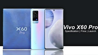 Vivo X60 Pro Official Specification