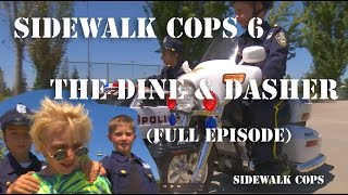 Sidewalk Cops Episode 6 - The Dine and Dasher Full Episode Uncut!