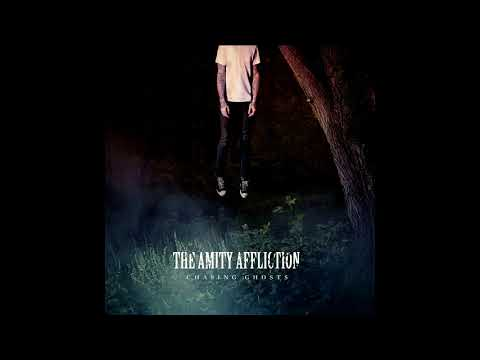 The Amity Affliction - Chasing Ghosts (Full Album) [2012]