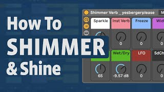 How to Build a Shimmer Reverb | Abletoots