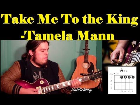 Take Me To The King *GUITAR TUTORIAL*