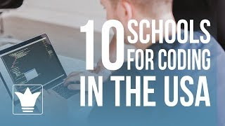 Top 10 Schools for Coding in the USA | 10k Studio