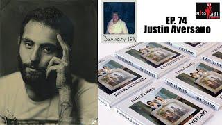 Ep. 74 Justin Aversano, Twin Flames & Save Art Space