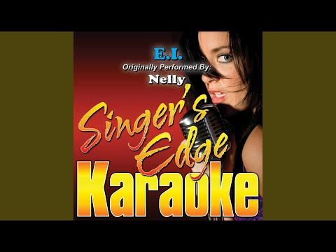 E.I. (Originally Performed by Nelly) (Instrumental)