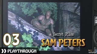 Secret Files: Sam Peters ~ Pt.3
