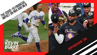 Episode 35: COVID's Financial impact on NBA and MLB in 2020