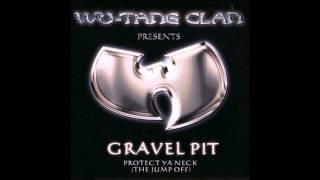 Wu-Tang Clan - Gravel Pit (Dirty)