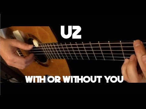 U2  With Or Without You  Fingerstyle Guitar