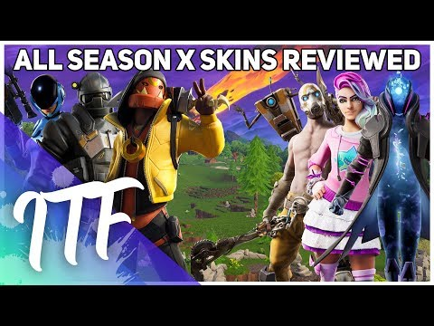 Every Fortnite Season 10 (X) Skin REVIEWED! (Fortnite Battle Royale)