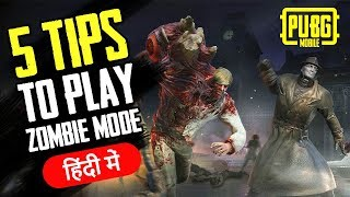 Top #5 Tips to Survive in Zombie Mode [PUBG MOBILE] | Explained in Hindi | BlackClue Gaming