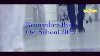Download Mp3 Lirik Lagu Remember-byul Ost School 2015