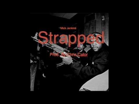 Mick Jenkins - Strapped