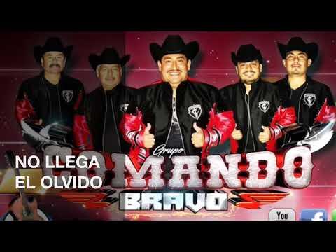 No Llega El Olvido- Comando Bravo