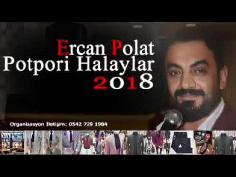 Ercan Polat  / Potpori halaylar
