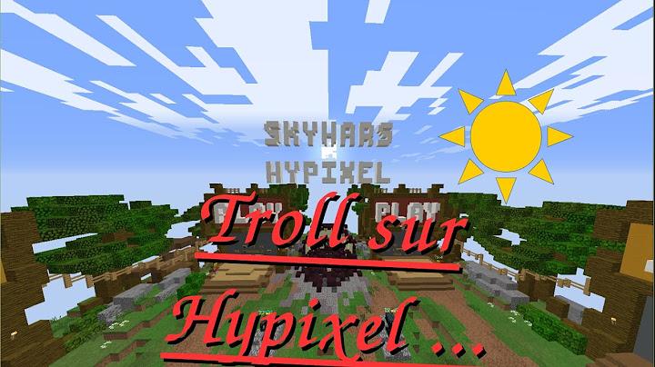 minecraft  troll sur hypixel
