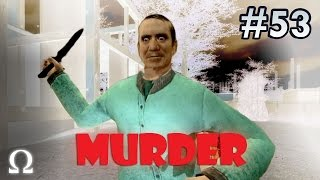 Murder | #53 - INTERROGATION WILL LEAD TO THE KILLER! | Ft. Nanners, Chilled, Mini