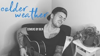 Colder Weather Cover - Ben Honeycutt