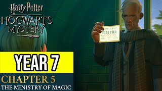 Harry Potter: Hogwarts Mystery | Year 7 - Chapter 5: THE MINISTRY OF MAGIC