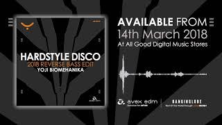 Hardstyle DIsco 2018 Reverse Bass Edit PR