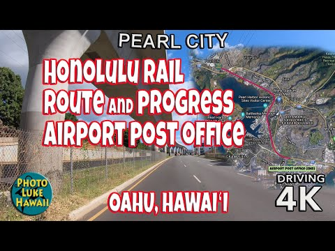 Honolulu Rail Route And Progress Airport Post Office Oahu Hawaii