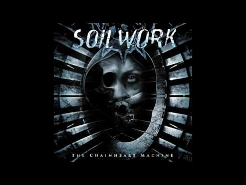 Soilwork - The Chainheart Machine (Full, Remastered)