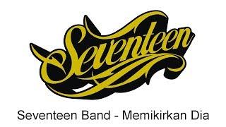 Download lagu Seventeen Memikirkan Dia