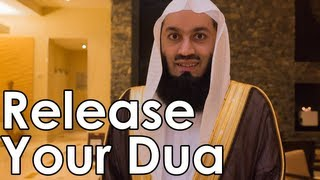 Release Your Dua - Mufti Menk - Quran Weekly