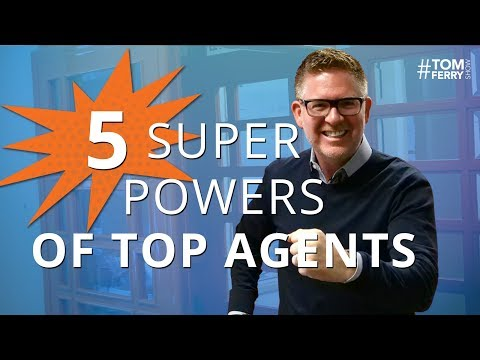 5 Superpowers of Top Successful Real Estate Professionals | #TomFerryShow