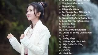 [Playlist] Mang Chủng,Xanh Lục, Tâm Lặng Như Nước..... Tổng Hợp Nhạc Trung Hay