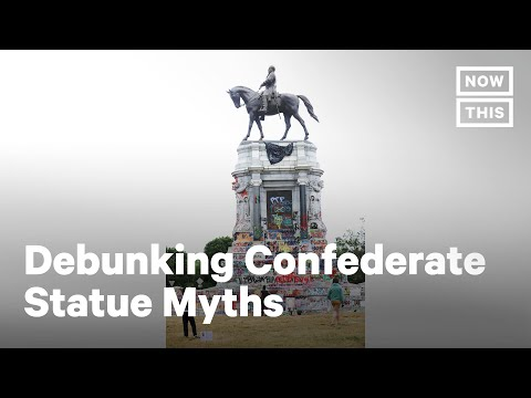 Myths About Confederate Monuments | NowThis