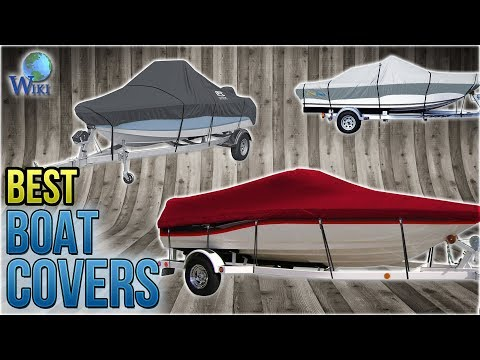 10 Best Boat Covers 2018